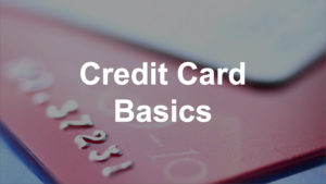 Credit Card Basics